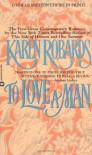 To Love a Man - Karen Robards