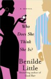 Who Does She Think She Is?: A Novel - Benilde Little