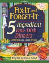 Fix-It and Forget-It 5-Ingredient One-Dish Dinners - Phyllis Pellman Good
