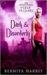 Dark and Disorderly - Bernita Harris