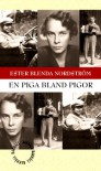 En piga bland pigor - Ester Blenda Nordström
