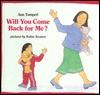 Will You Come Back for Me? - Ann Tompert, Robin Kramer, Kathleen Tucker