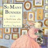 So Many Bunnies: A Bedtime ABC and Counting Book - Rick Walton, Paige Miglio