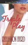 Triple Play - Rhyannon Byrd