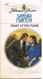 Heart Of The Hawk (Harlequin Presents, No 1121) - Sandra Marton