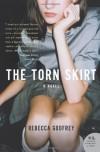 The Torn Skirt: A Novel (P.S.) - Rebecca Godfrey