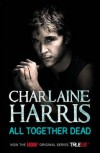 All Together Dead  - Charlaine Harris