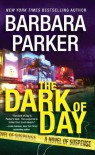 The Dark of Day - Barbara Parker