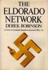 The Eldorado Network - Derek Robinson