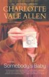 Somebody's Baby: A Novel - Charlotte Vale Allen