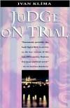 Judge On Trial - Ivan Klíma, A.G. Brain