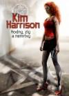 Hodný, zlý a nemrtvý (Rachel Morgan, #2) - Kim Harrison