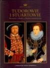 Tudorowie i Stuartowie - praca zbiorowa