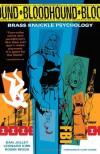Bloodhound Volume 1: Brass Knuckle Psychology - Dan Jolley