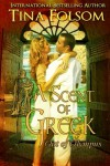 A Scent of Greek: Out of Olympus - Tina Folsom