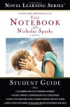 Novel Learning Series(TM): The Notebook - Nicholas Sparks