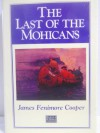 Last of the Mohicans - James Fenimore Cooper