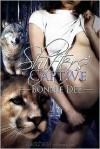 Shifters' Captive - Bonnie Dee