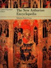 The New Arthurian Encyclopedia: Updated Paperback Edition (Garland Reference Library of the Humanities) -