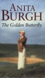 The Golden Butterfly - Anita Burgh
