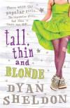 Tall, Thin and Blonde - Dyan Sheldon