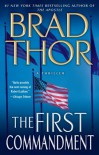 The First Commandment: A Thriller - Brad Thor