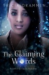 The Claiming Words - Tricia Drammeh