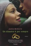 Un disastro è per sempre (Beautiful, #2.5) - Jamie McGuire