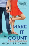 Make it Count - Megan Erickson