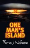 One Man's Island - Thomas Wolfenden