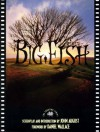 Big Fish [screenplay] - John August, Tim Burton