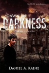Dawn of Darkness - Daniel A. Kaine