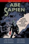 Abe Sapien, Vol. 2: The Devil Does Not Jest and Other Stories - Mike Mignola, John Arcudi, James Harren, Patric Reynolds, Peter Snejbjerg