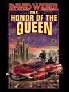 The Honor of the Queen (Honor Harrington, #2) - David Weber