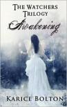 Awakening (The Watchers Trilogy) -