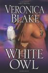 White Owl - Veronica Blake