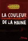 La couleur de la haine (Entre chiens et loups, #2) - Malorie Blackman, Amélie Sarn