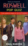Roswell Pop Quiz (Roswell High) - Paul Ruditis