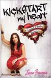 Kickstart My Heart - Lana Penrose