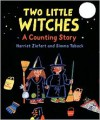 Two Little Witches: A Counting Story - Harriet Ziefert,  Taback,  Simms Taback (Illustrator)