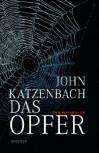 Das Opfer - John Katzenbach, Anke Kreutzer