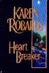 Heartbreaker (Thorndike large print Americana series) - Karen Robards