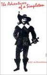 The Adventures of a Simpleton - Hans Jacob Christoffel von Grimmelshausen,  Hans Jakob Grimmelshausen,  Walter Wallich (Translator)