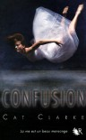 Confusion - Cat Clarke