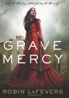 Grave Mercy - Robin LaFevers