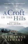A Croft in the Hills - Katherine Stewart