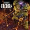 Fireborn - Nick Kyme, Toby Longworth