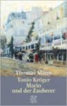 Tonio Kröger / Mario und der Zauberer - Thomas Mann