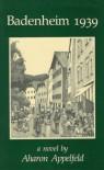 Badenheim 1939 - Aharon Appelfeld, Dalya Bilu