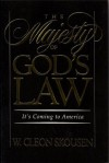 The Majesty of God's Law: It's Coming to America - W. Cleon Skousen